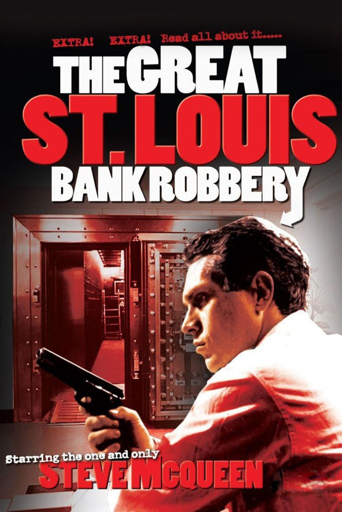 The Great St Louis Robbery