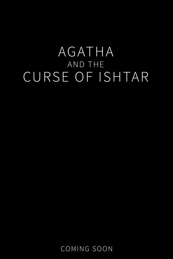 AGATHA AND THE CURSE OF ISHTAR